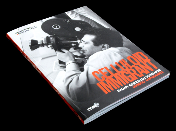 Celluloid Immigrant: For ATOM we designed this book about Italian Australian filmmaker Giorgio Mangiamele and his contribution to Australian cinema.